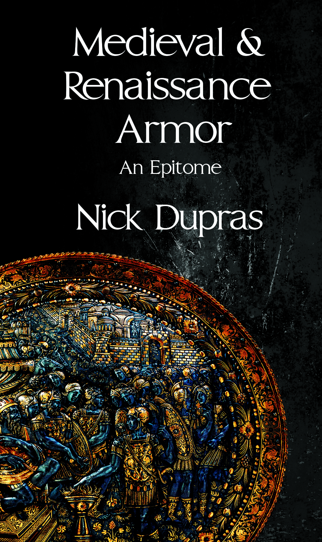 Medieval and Renaissance Armor