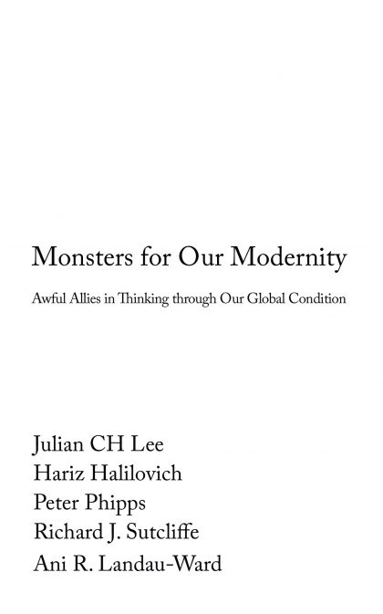 Monsters for Our Modernity