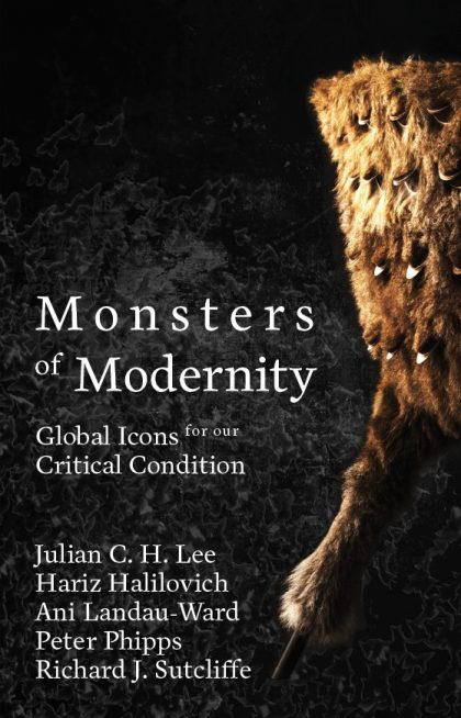 Monsters of Modernity